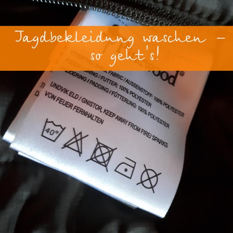Jagdbekleidung waschen - waidfrau.de