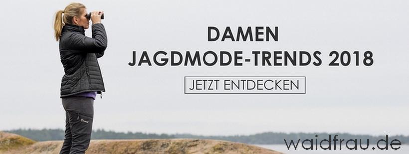 Damen Jagdmode-Trends 2018 | Bekleidung für die Jägerin - waidfrau.de