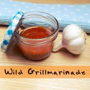 Wild Grillmarinade für Reh, Wildschwein und Rotwild - die 5 besten Rezepte.